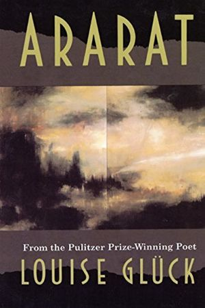 Ararat by Louise Glück - Buy at Amazon