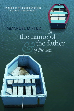 In the Name of the Father (and of the Son) - by Immanuel Mifsud - Buy at Amazon