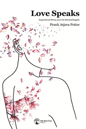Love Speaks: Inspirational Poetry from the Island of Sappho by Frank Arjava Petter - Buy at Amazon