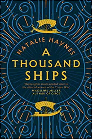 A Thousand Ships Hardcover – by Natalie Haynes - Buy at Amazon