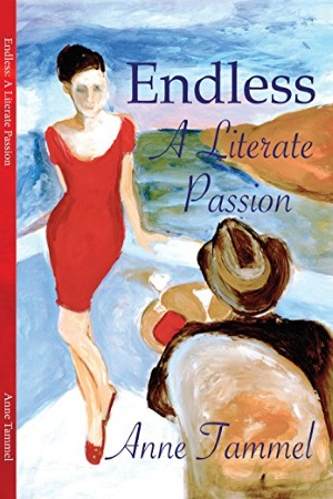 Anne Tammel - Endless: A Literate Passion