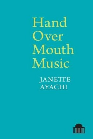 Hand Over Mouth Music by Janette Ayachi - Buy at Amazon