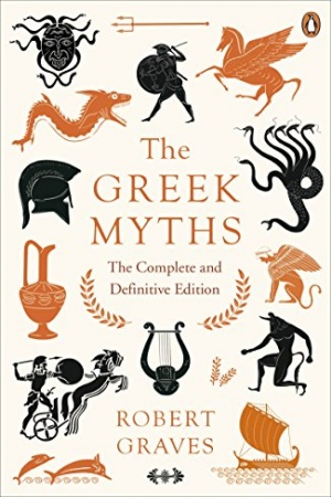 The Greek Myths: The Complete and Definitive Edition by Robert Graves - Buy at Amazon
