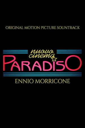Nuovo Cinema Paradiso (Original Motion Picture Soundtrack) Ennio Morricone - Buy at Amazon